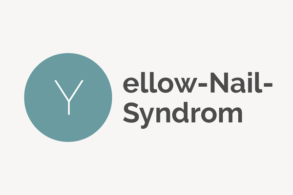 Yellow-Nail-Syndrom
